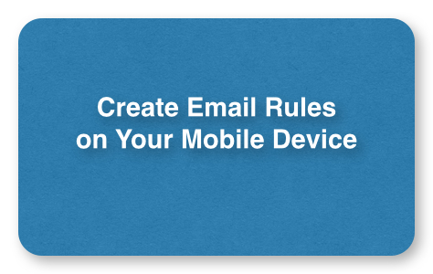 20140328fr-email-rules-for-mobile-device-474-300