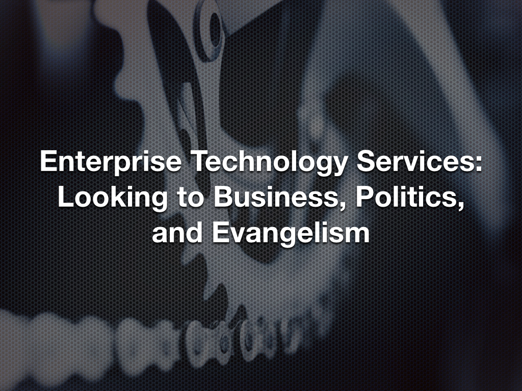 20140328fr-enterprise-technology-services-business-politics-evangelism-1024x768