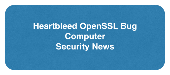 20140418fr-heartbleed-openssl-computer-security-news-675x300