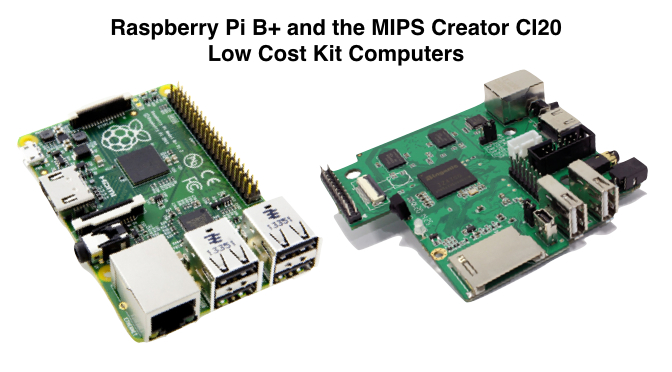 Technology Management Image: Raspberry Pi B+ And The MIPS Creator CI20 Low Cost Kit