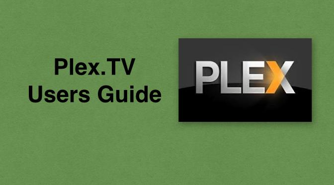 Plex tv Media Server Users Guide – Iowa City Technology Services