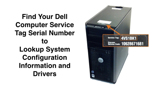 Find Your Dell Computer Service Tag Serial Number To