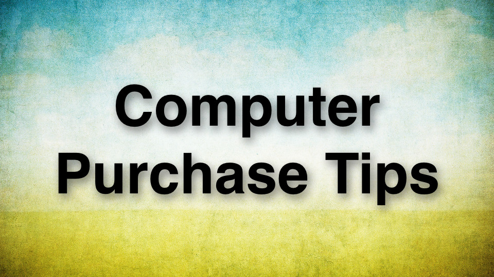 20160218th0642-computer-purchase-tips-960x540