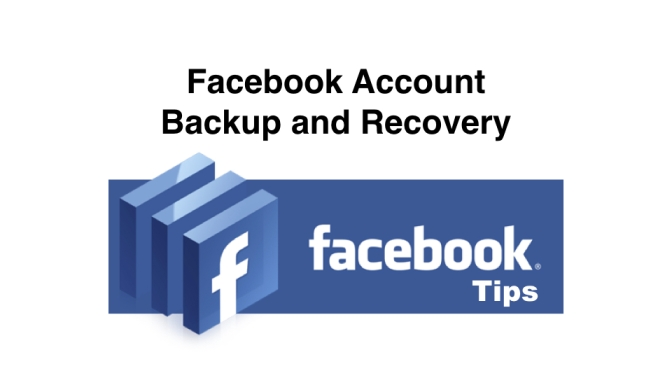 How to completely backup and restore your Facebook account.